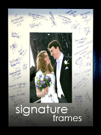 Signature Frames for weddings and all other events
